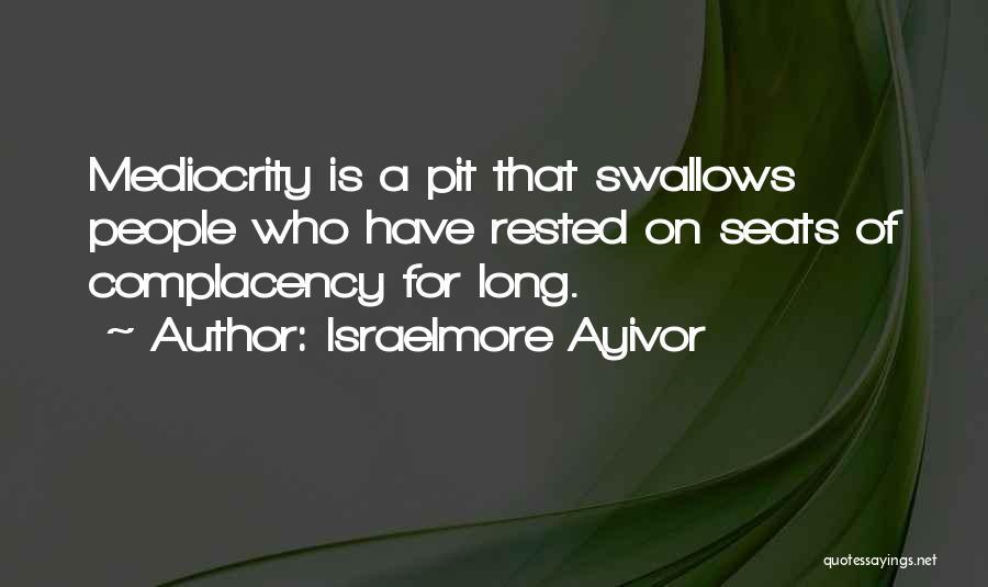 Israelmore Ayivor Quotes 1189792