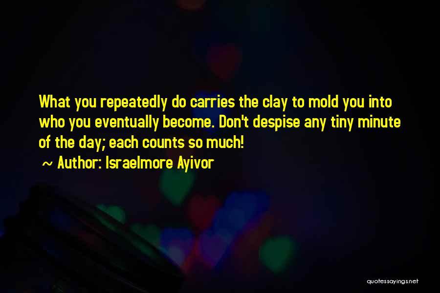 Israelmore Ayivor Quotes 1194975