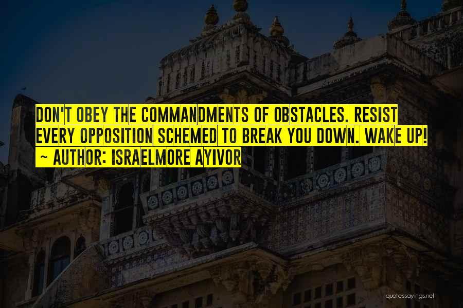 Israelmore Ayivor Quotes 1247603