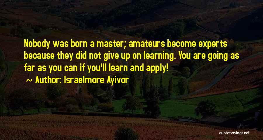 Israelmore Ayivor Quotes 1254629