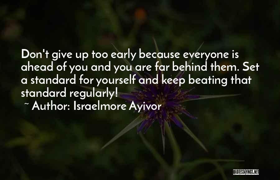 Israelmore Ayivor Quotes 1276448