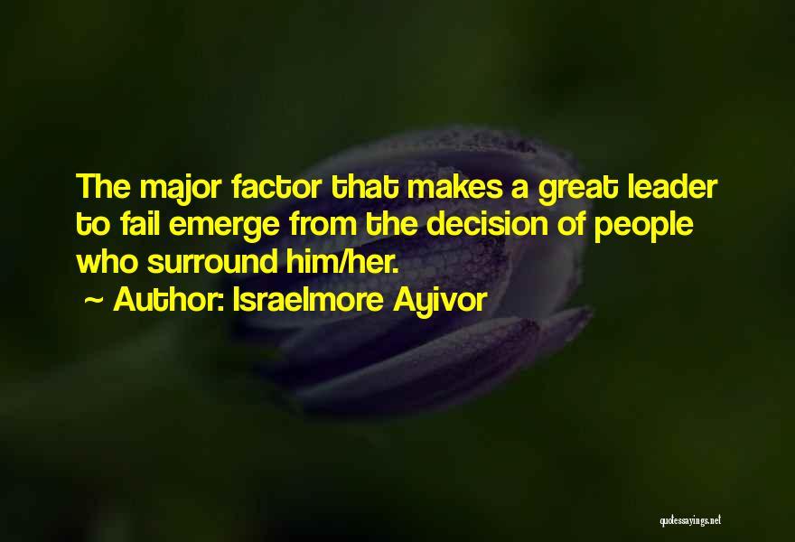 Israelmore Ayivor Quotes 1322943