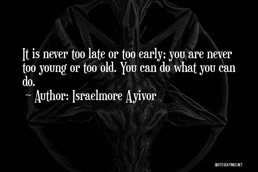 Israelmore Ayivor Quotes 1353112