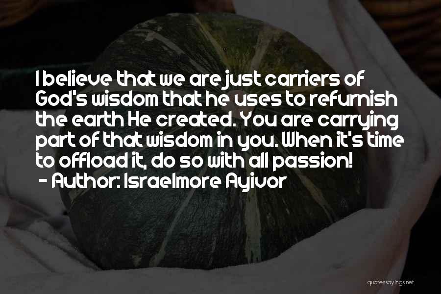 Israelmore Ayivor Quotes 1380274