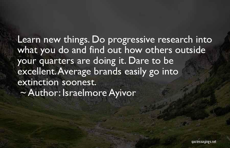 Israelmore Ayivor Quotes 1522606