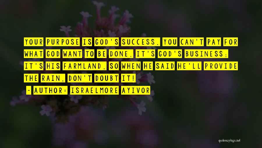 Israelmore Ayivor Quotes 1556351