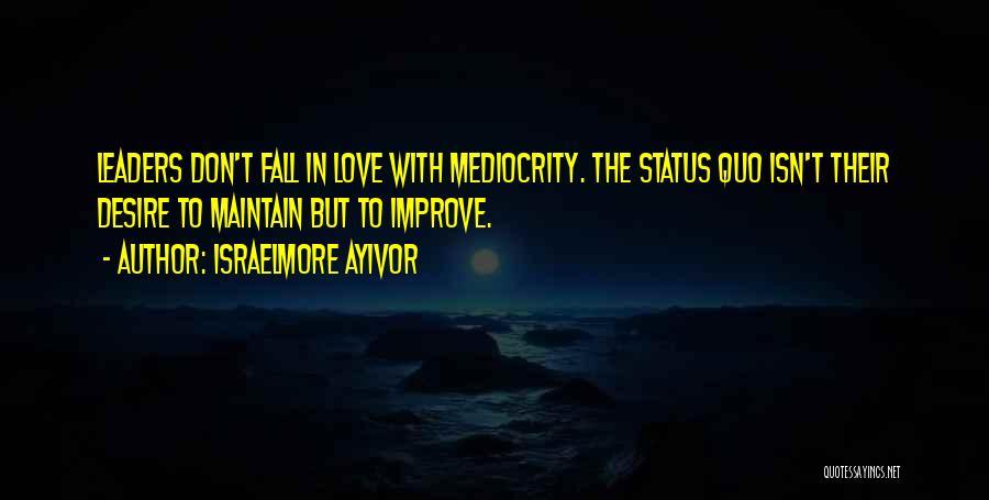 Israelmore Ayivor Quotes 157961