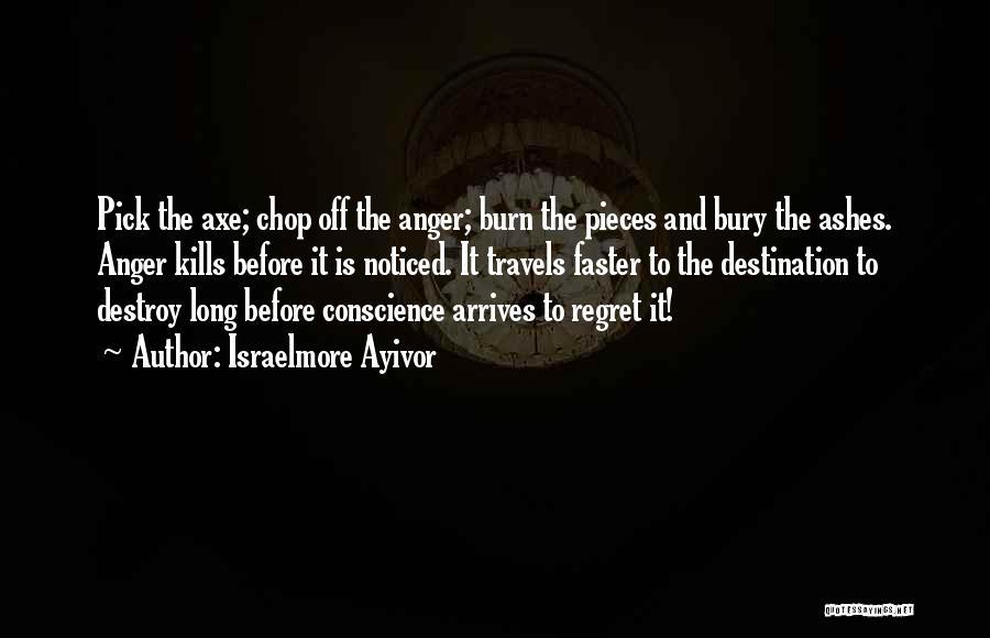 Israelmore Ayivor Quotes 1741394