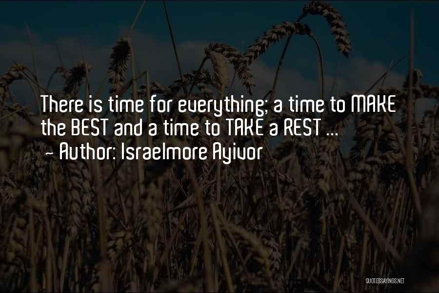 Israelmore Ayivor Quotes 1761896