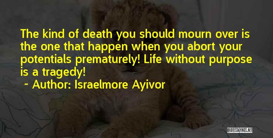 Israelmore Ayivor Quotes 1781117