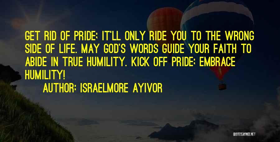 Israelmore Ayivor Quotes 2057571