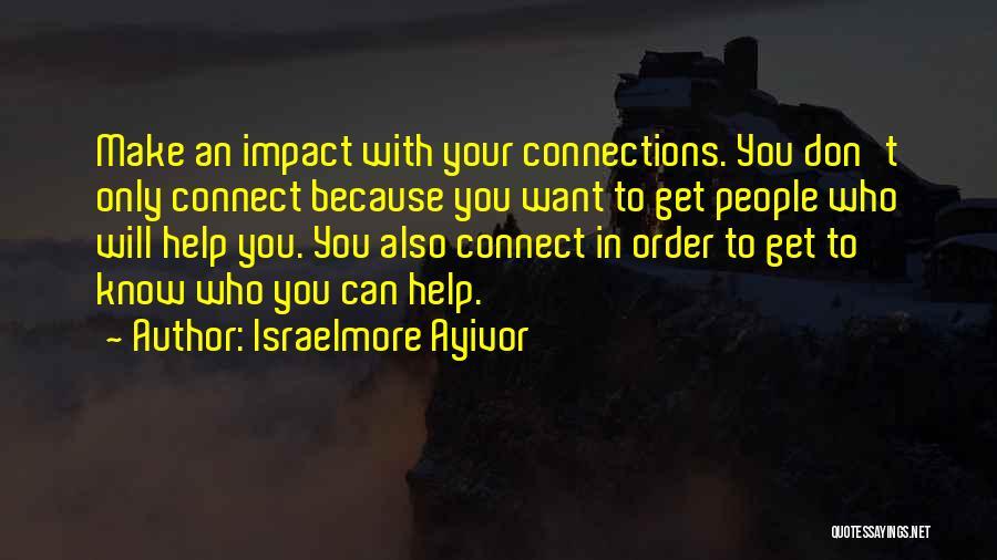 Israelmore Ayivor Quotes 2173959