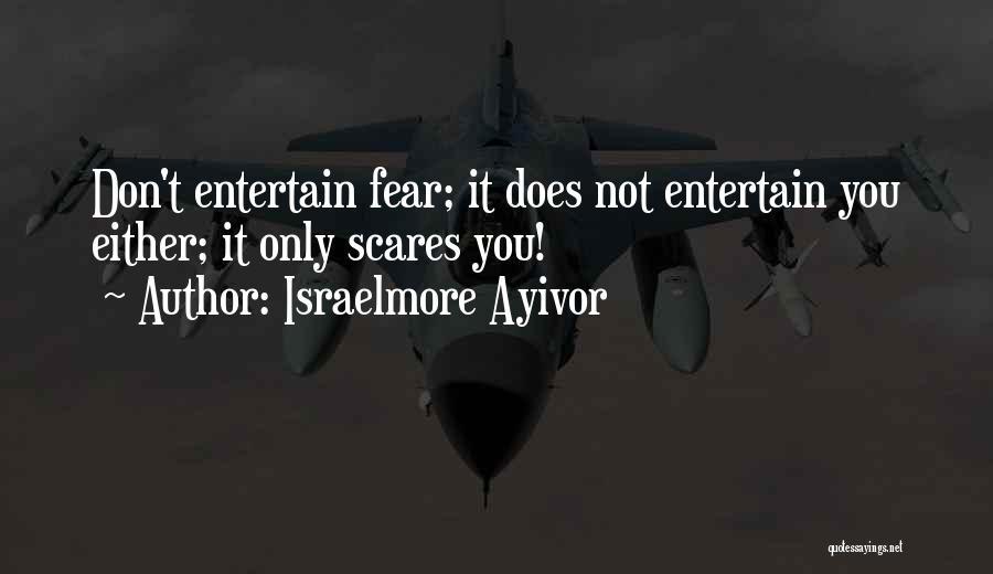 Israelmore Ayivor Quotes 286742