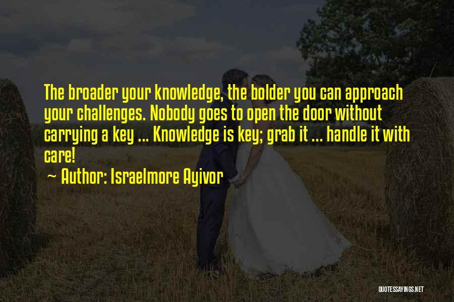 Israelmore Ayivor Quotes 353755