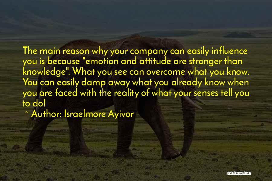Israelmore Ayivor Quotes 374765