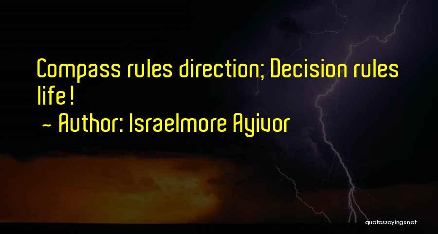 Israelmore Ayivor Quotes 675837