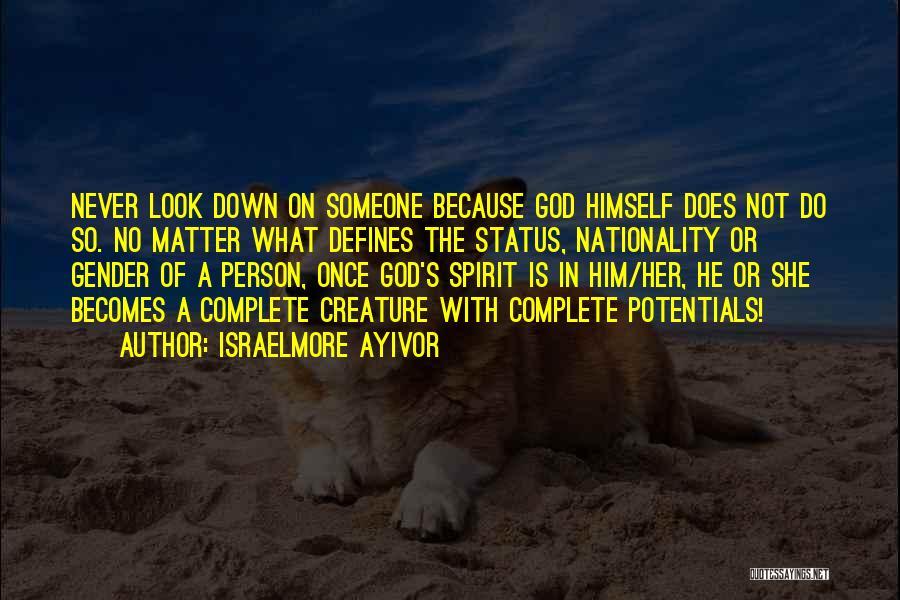 Israelmore Ayivor Quotes 700167