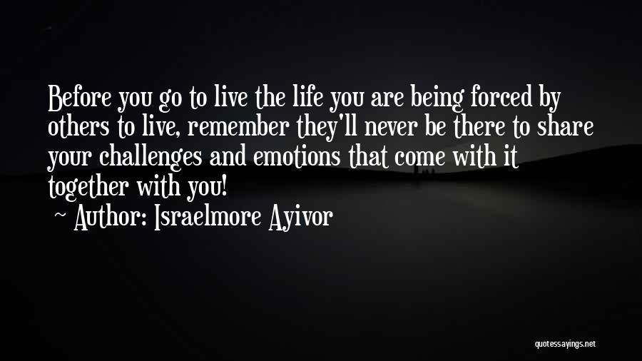 Israelmore Ayivor Quotes 982720