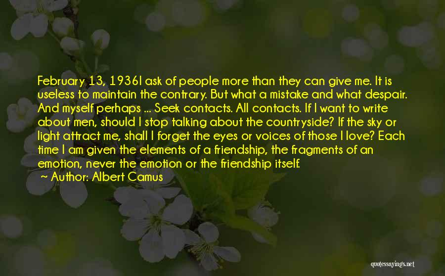 It All About Friendship Quotes By Albert Camus