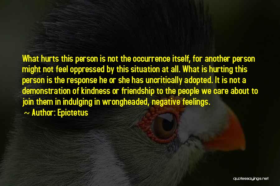 It All About Friendship Quotes By Epictetus