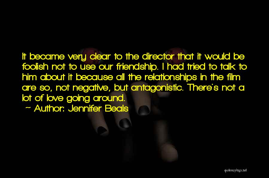 It All About Friendship Quotes By Jennifer Beals
