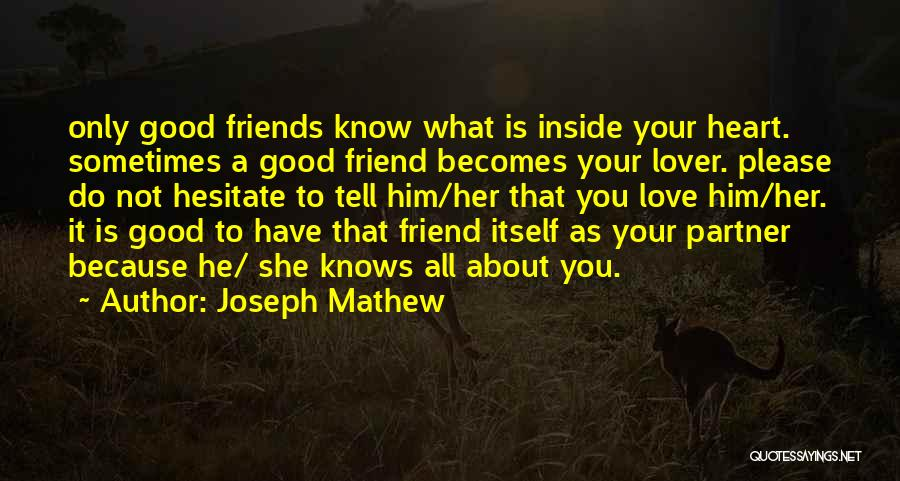 It All About Friendship Quotes By Joseph Mathew