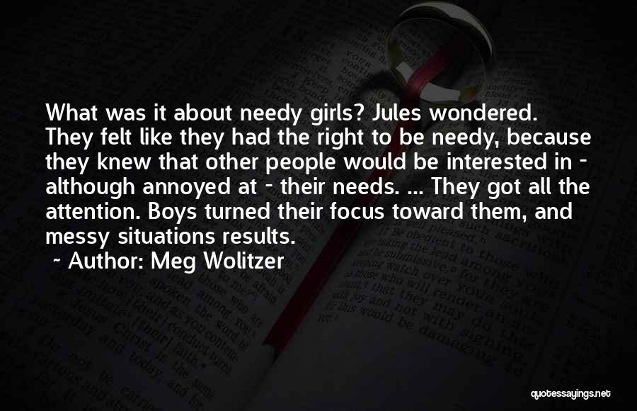 It All About Friendship Quotes By Meg Wolitzer