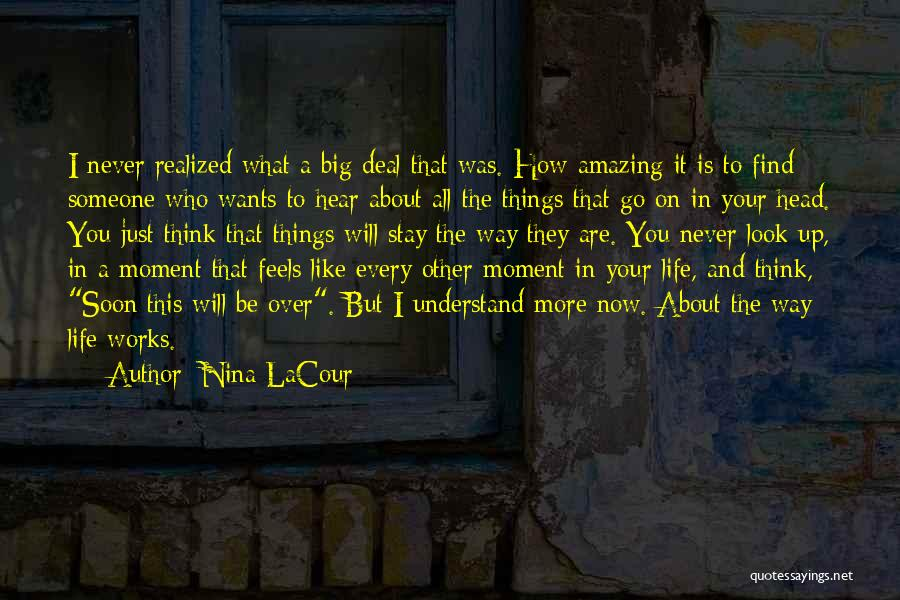 It All About Friendship Quotes By Nina LaCour