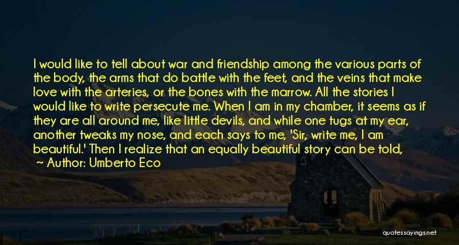 It All About Friendship Quotes By Umberto Eco