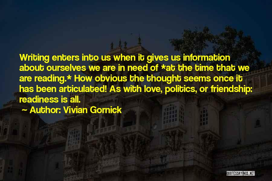 It All About Friendship Quotes By Vivian Gornick