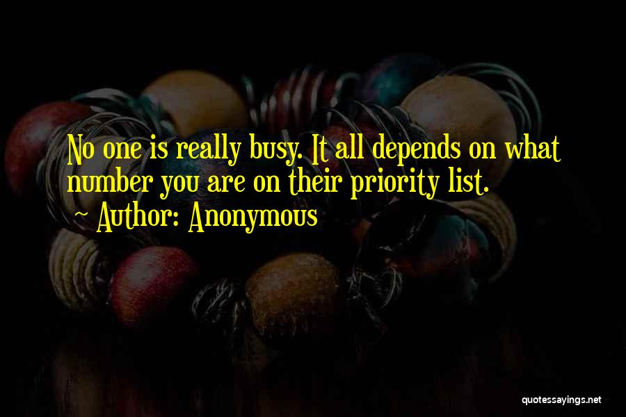 It All Depends Quotes By Anonymous