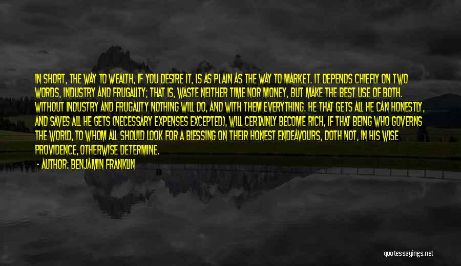It All Depends Quotes By Benjamin Franklin