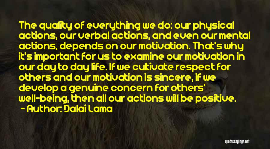 It All Depends Quotes By Dalai Lama