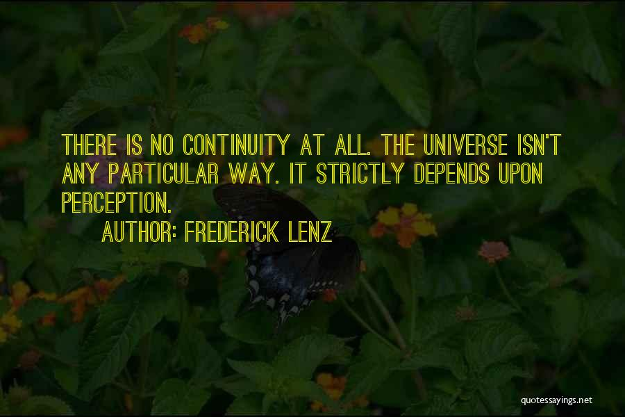 It All Depends Quotes By Frederick Lenz