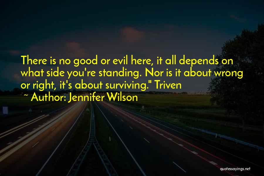 It All Depends Quotes By Jennifer Wilson