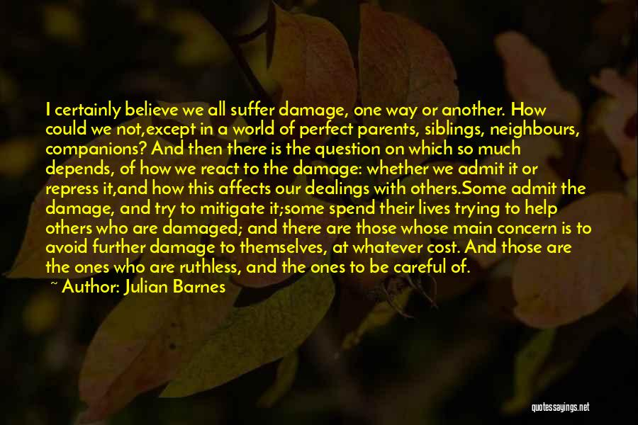 It All Depends Quotes By Julian Barnes