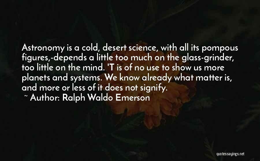 It All Depends Quotes By Ralph Waldo Emerson