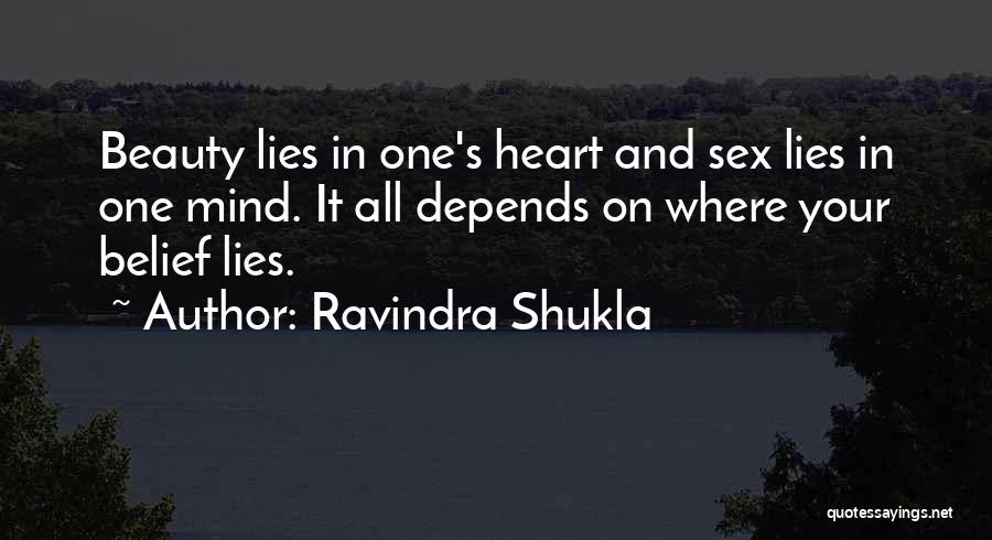 It All Depends Quotes By Ravindra Shukla