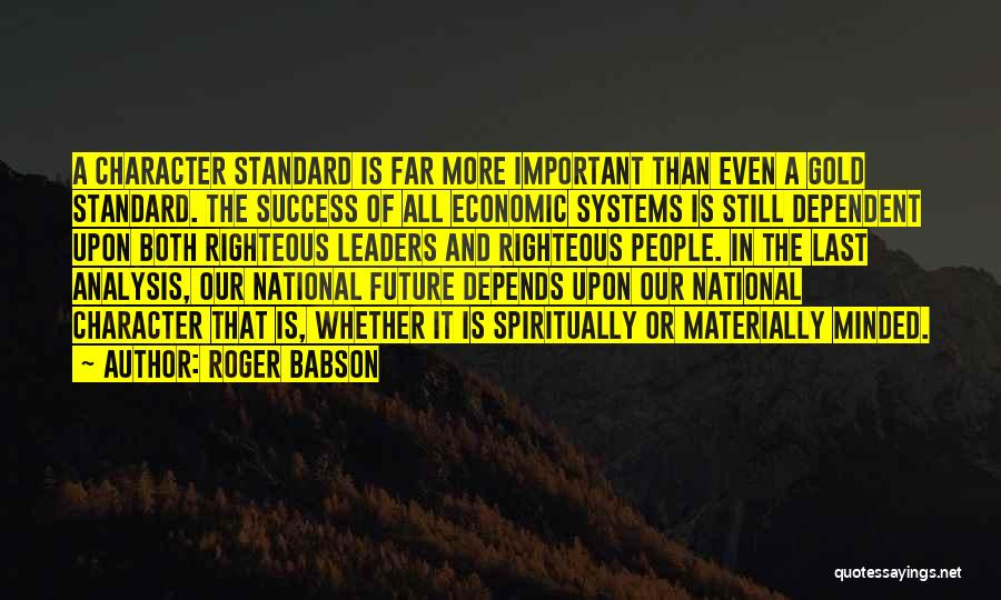 It All Depends Quotes By Roger Babson