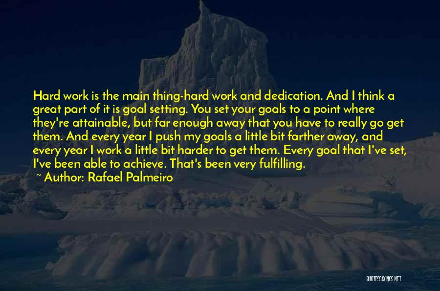 It Been A Great Year Quotes By Rafael Palmeiro