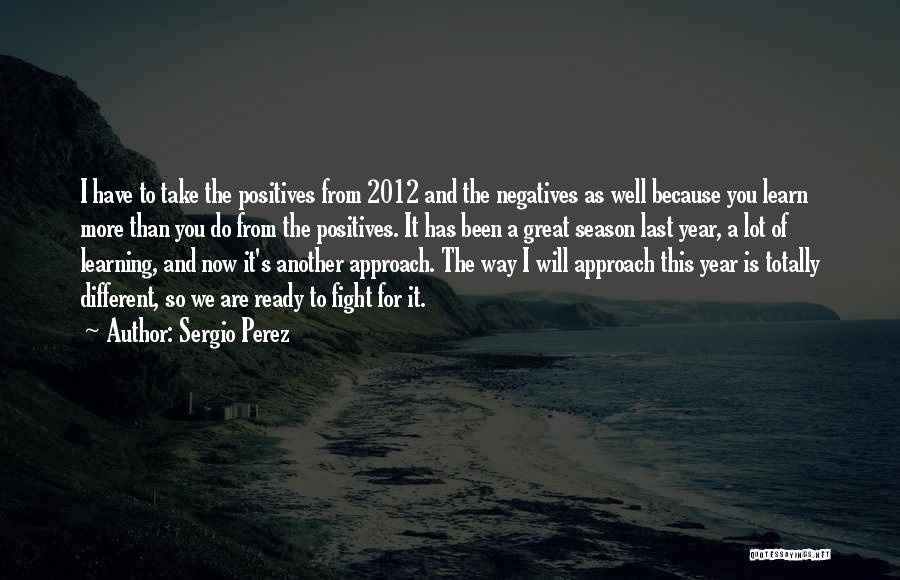 It Been A Great Year Quotes By Sergio Perez