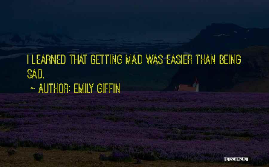 It Being Okay To Be Sad Quotes By Emily Giffin