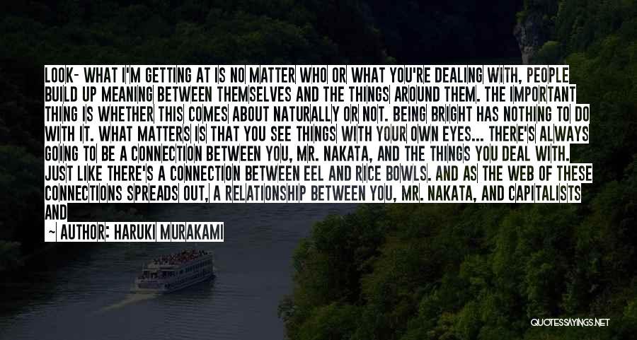 It Comes Naturally Quotes By Haruki Murakami