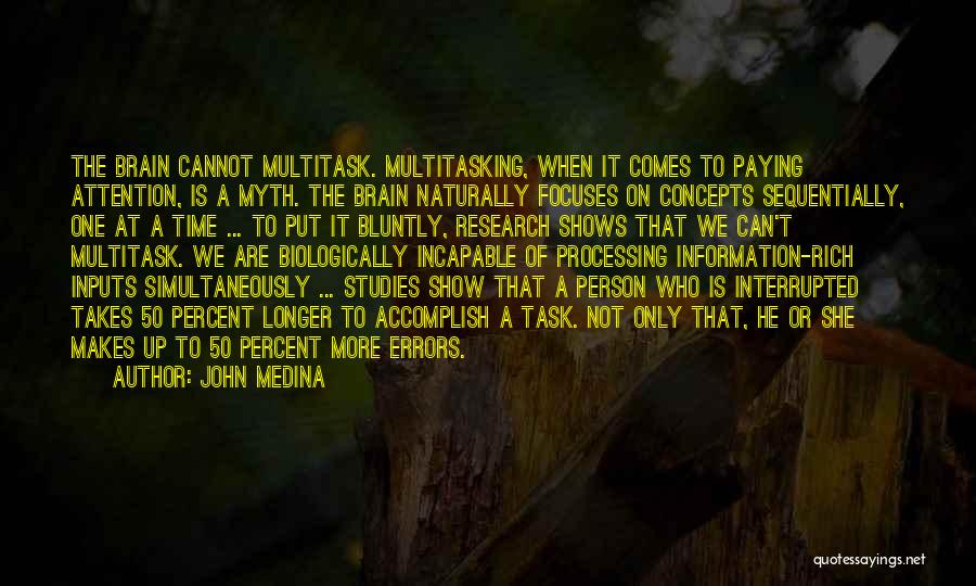 It Comes Naturally Quotes By John Medina