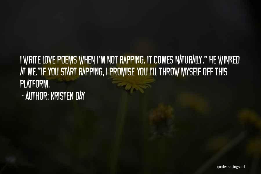 It Comes Naturally Quotes By Kristen Day