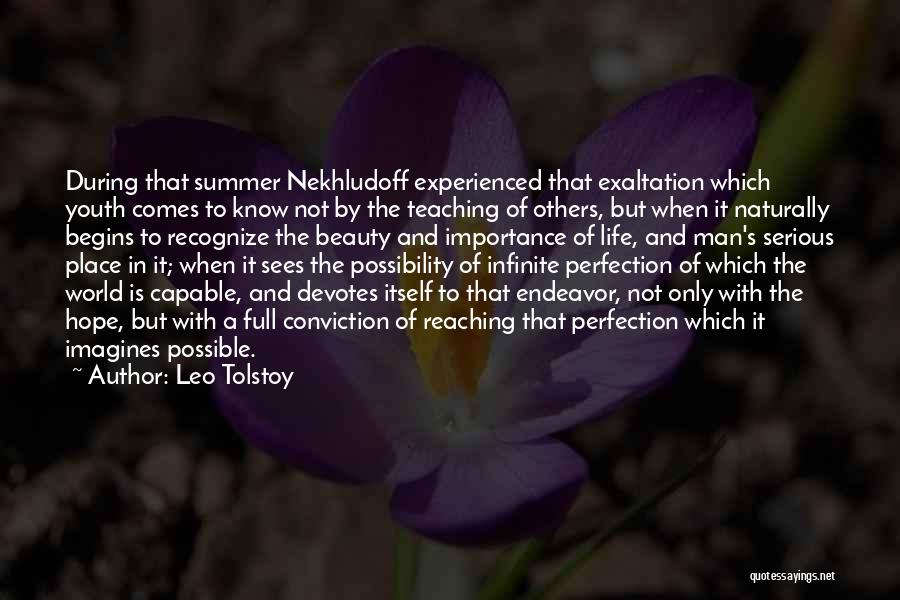 It Comes Naturally Quotes By Leo Tolstoy