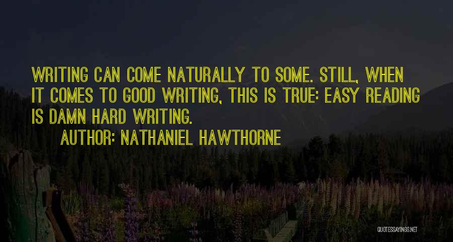 It Comes Naturally Quotes By Nathaniel Hawthorne