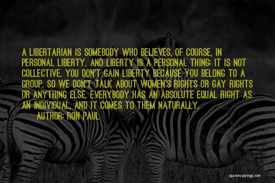 It Comes Naturally Quotes By Ron Paul