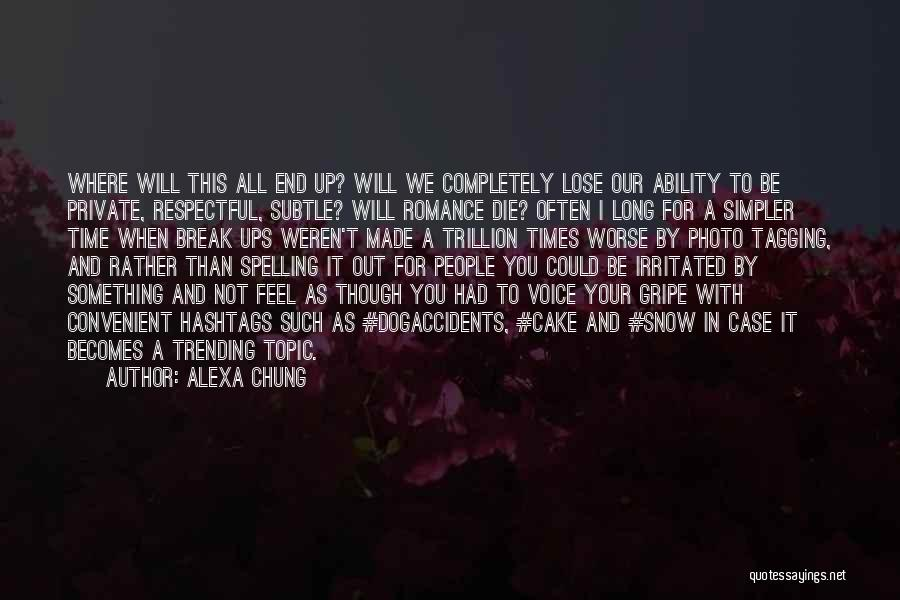 It Could Be Worse Quotes By Alexa Chung