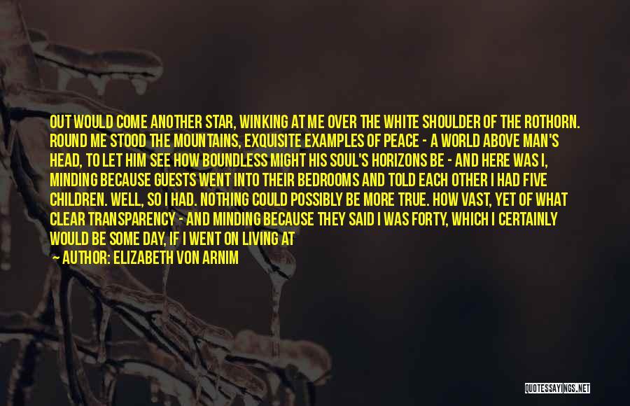 It Could Be Worse Quotes By Elizabeth Von Arnim